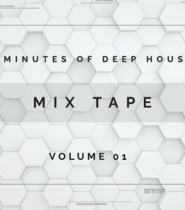 Mix Tape | 30 Minutes of Deep House Volume 01 | VLOG 077